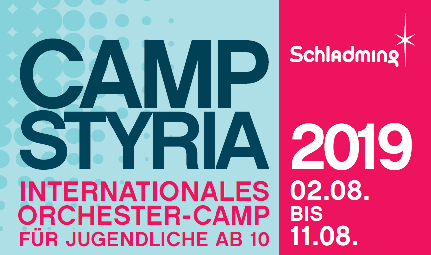 CampStyrai 2019 Internationales Orchester-Camp 02.08-11.08.2019